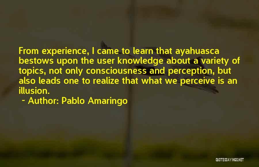 Topics Quotes By Pablo Amaringo