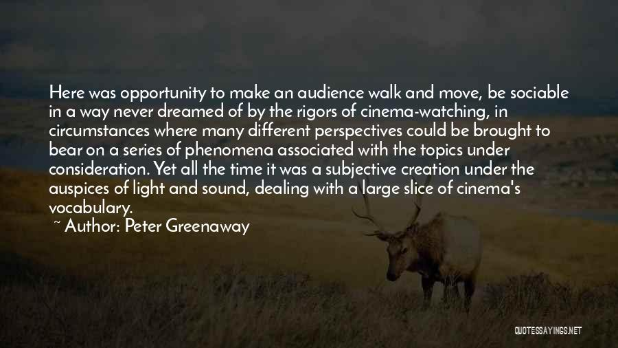 Topics Quotes By Peter Greenaway