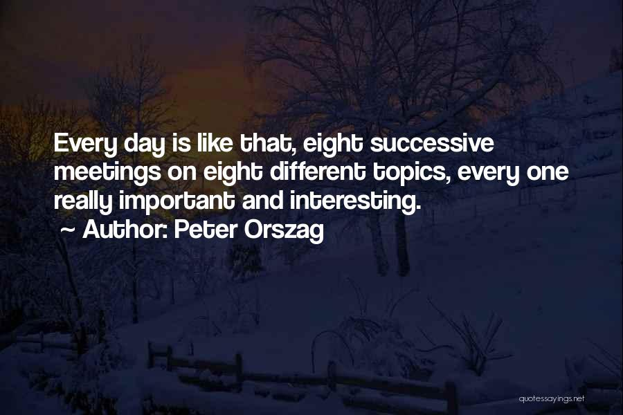 Topics Quotes By Peter Orszag