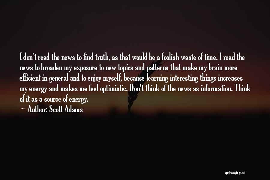 Topics Quotes By Scott Adams