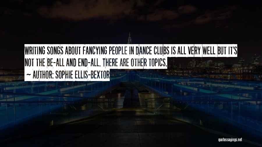 Topics Quotes By Sophie Ellis-Bextor