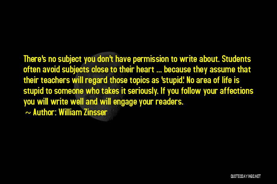 Topics Quotes By William Zinsser