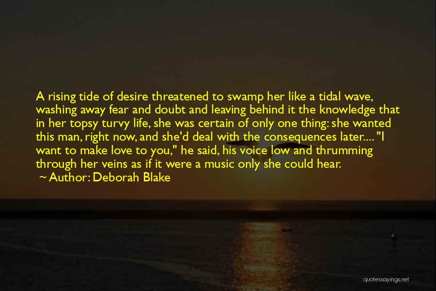 Topsy Turvy Life Quotes By Deborah Blake