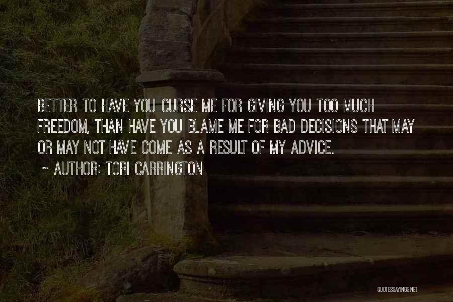 Tori Carrington Quotes 1486502