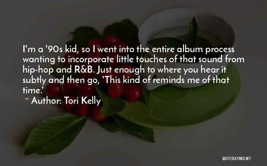 Tori Kelly Quotes 1102277