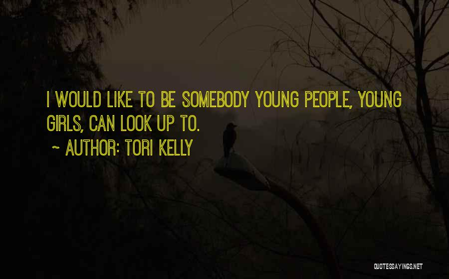 Tori Kelly Quotes 1173688