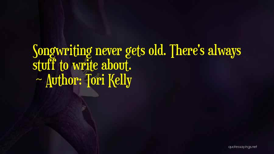 Tori Kelly Quotes 1314000