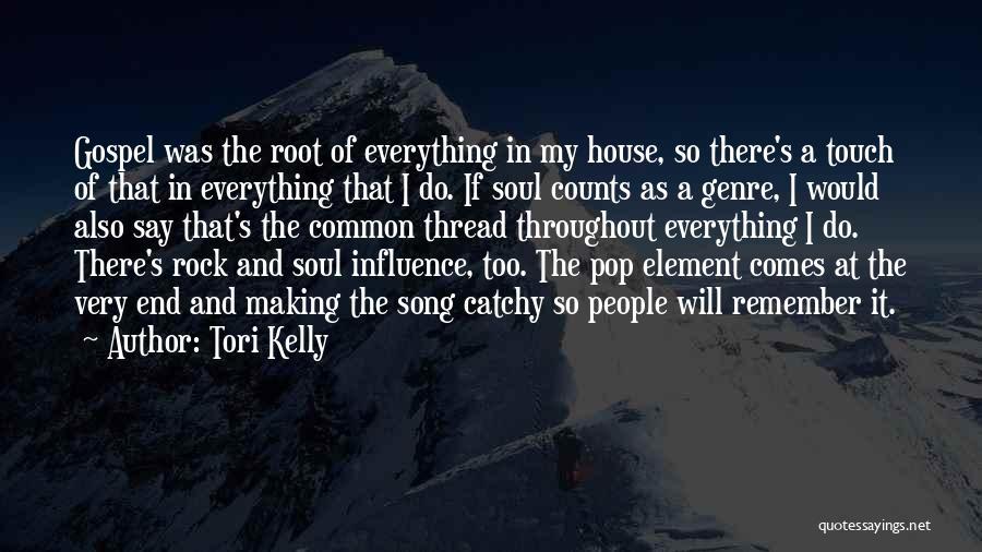 Tori Kelly Quotes 1971623