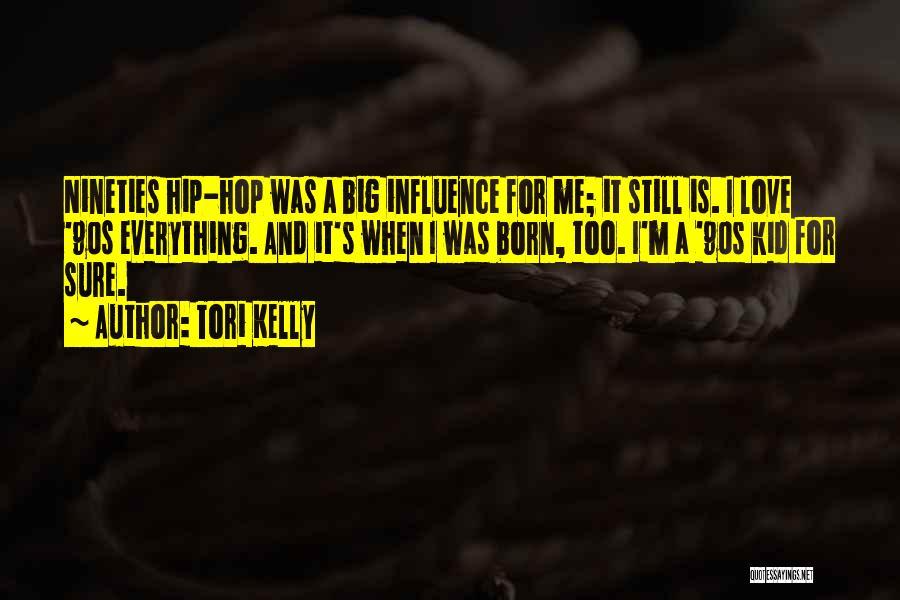 Tori Kelly Quotes 217742
