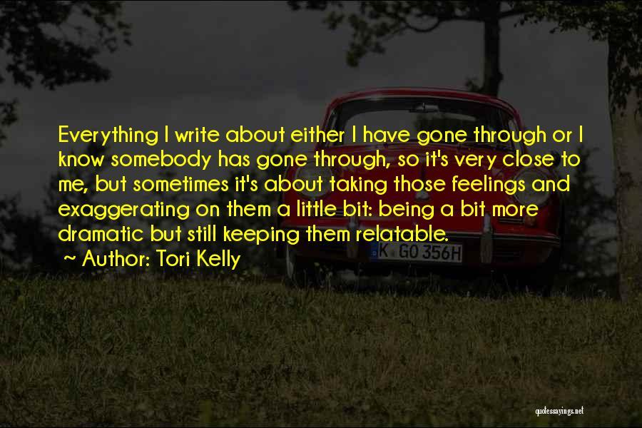 Tori Kelly Quotes 824526