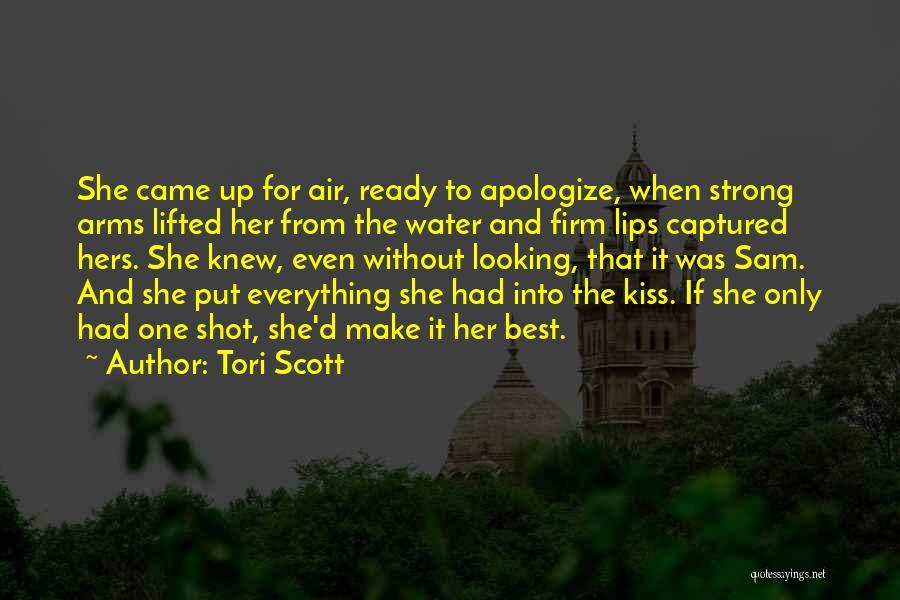 Tori Scott Quotes 322841