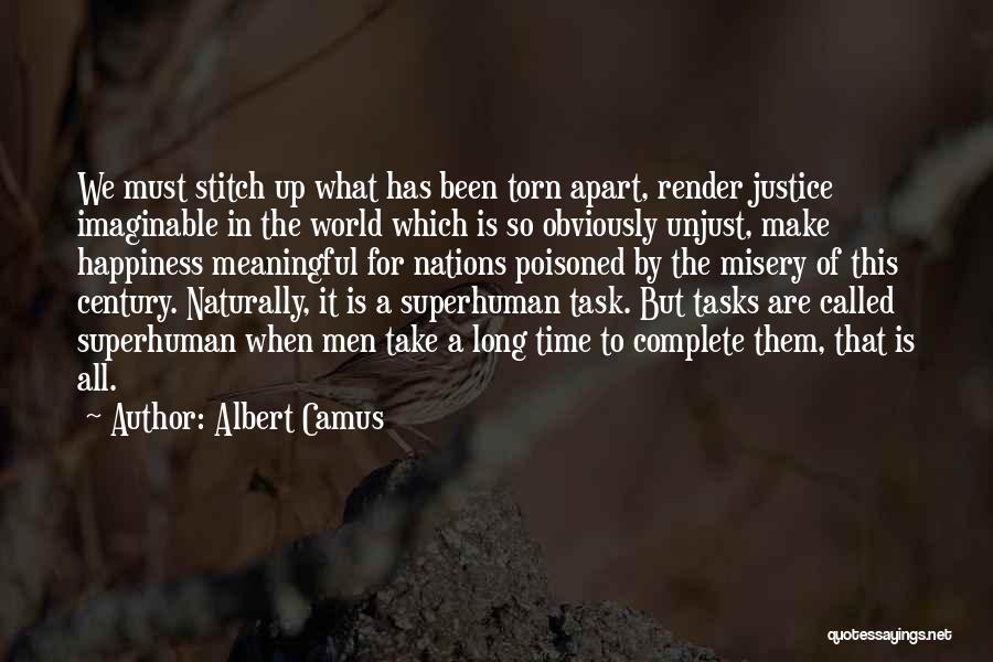 Torn Apart Quotes By Albert Camus