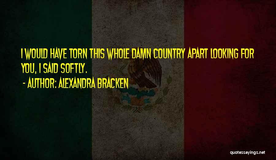Torn Apart Quotes By Alexandra Bracken