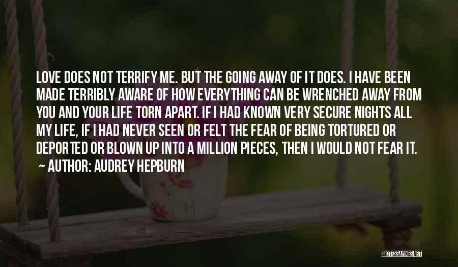Torn Apart Quotes By Audrey Hepburn