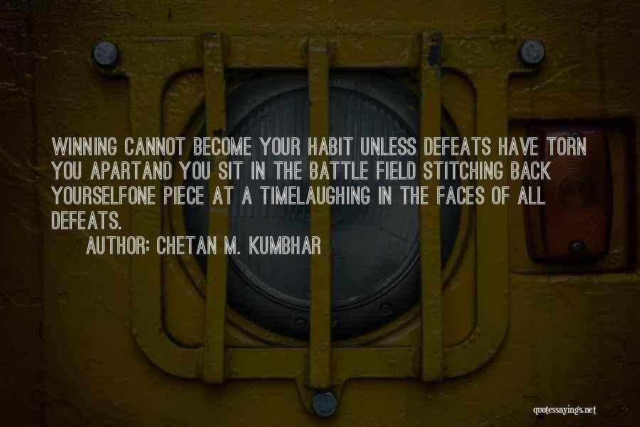 Torn Apart Quotes By Chetan M. Kumbhar