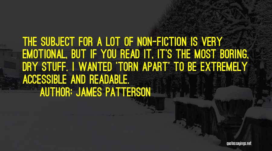 Torn Apart Quotes By James Patterson