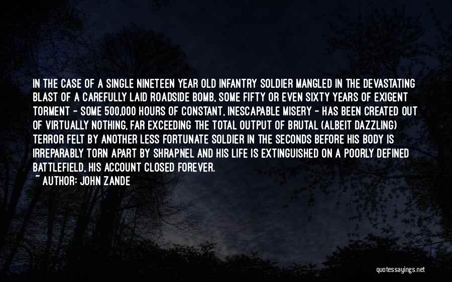 Torn Apart Quotes By John Zande