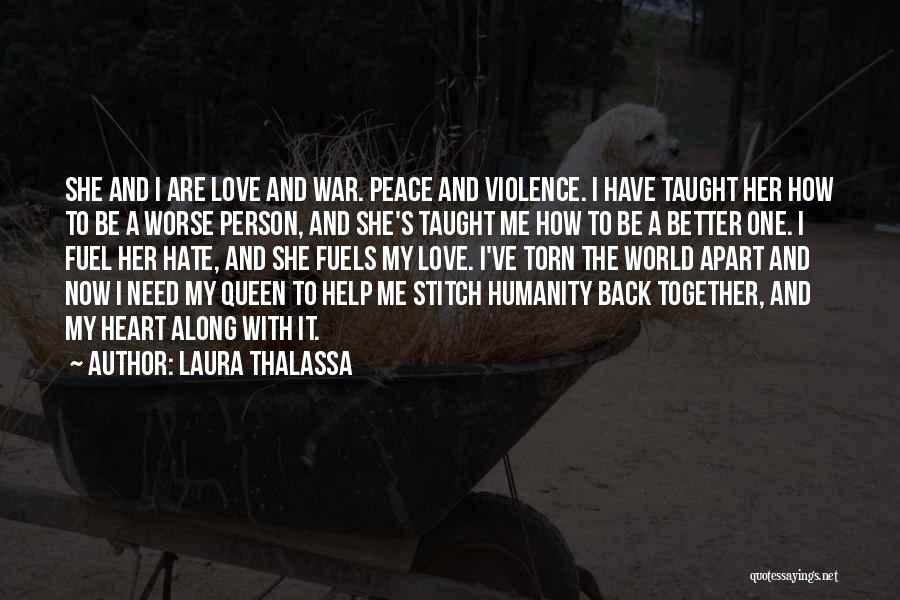 Torn Apart Quotes By Laura Thalassa