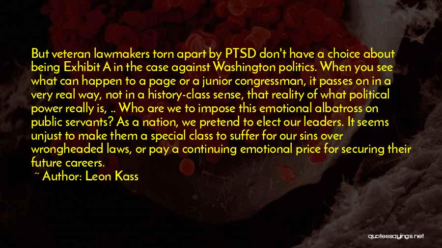 Torn Apart Quotes By Leon Kass