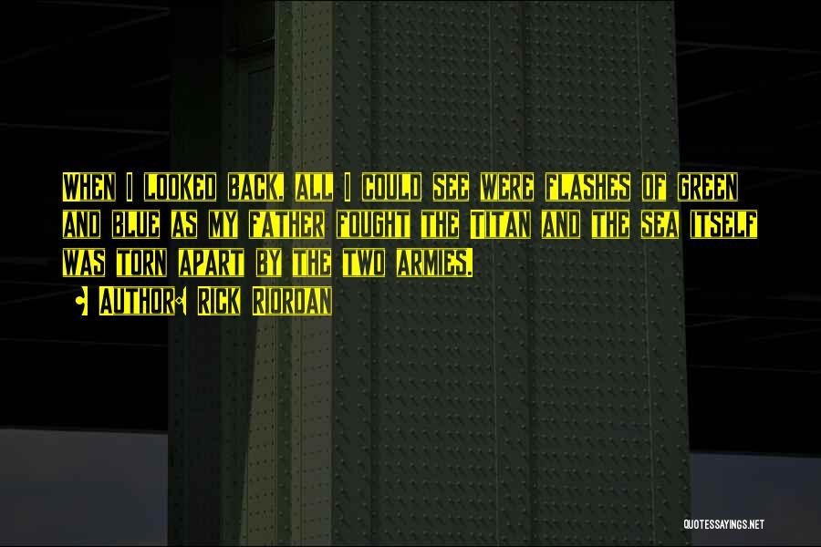 Torn Apart Quotes By Rick Riordan