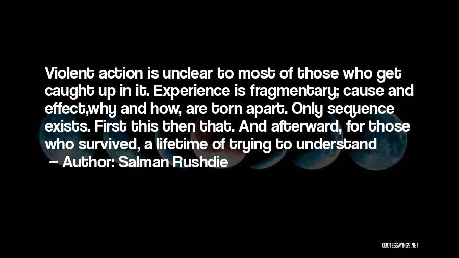 Torn Apart Quotes By Salman Rushdie