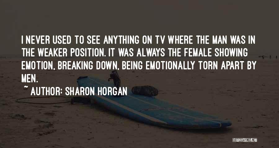 Torn Apart Quotes By Sharon Horgan