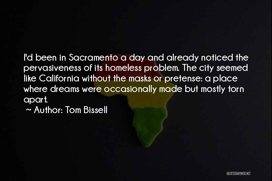 Torn Apart Quotes By Tom Bissell
