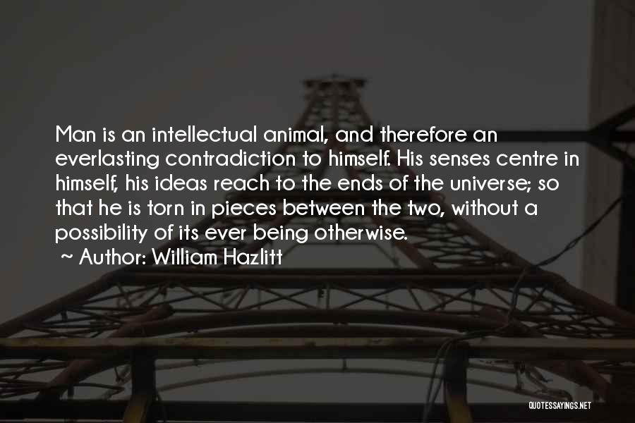 Torn Between Two Quotes By William Hazlitt