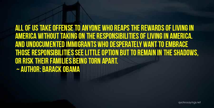 Torn Families Quotes By Barack Obama