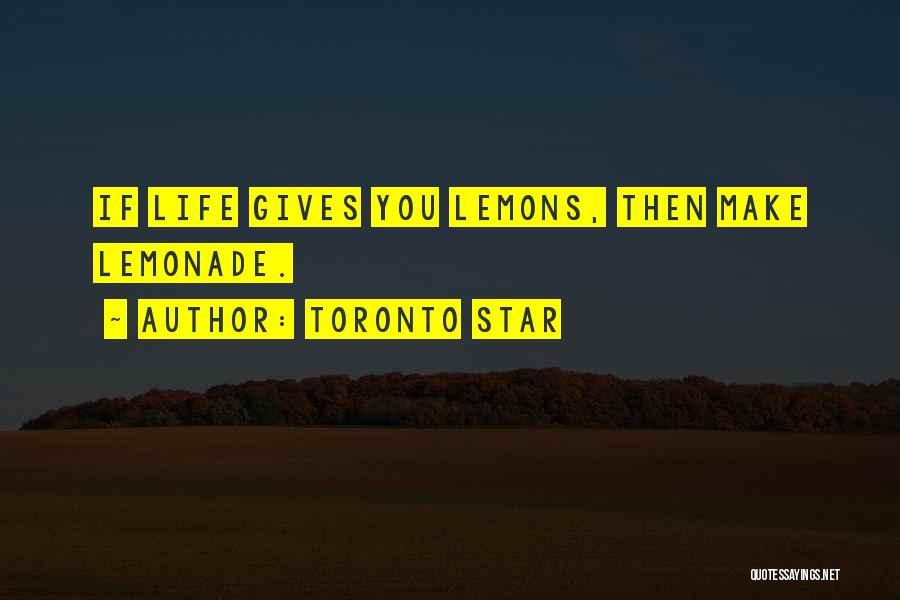 Toronto Star Quotes 236520