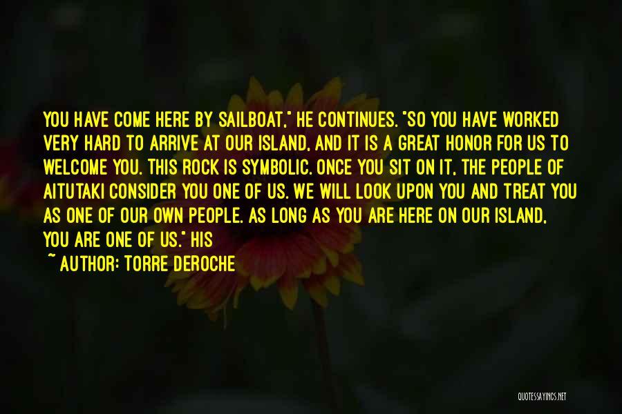 Torre DeRoche Quotes 1900633