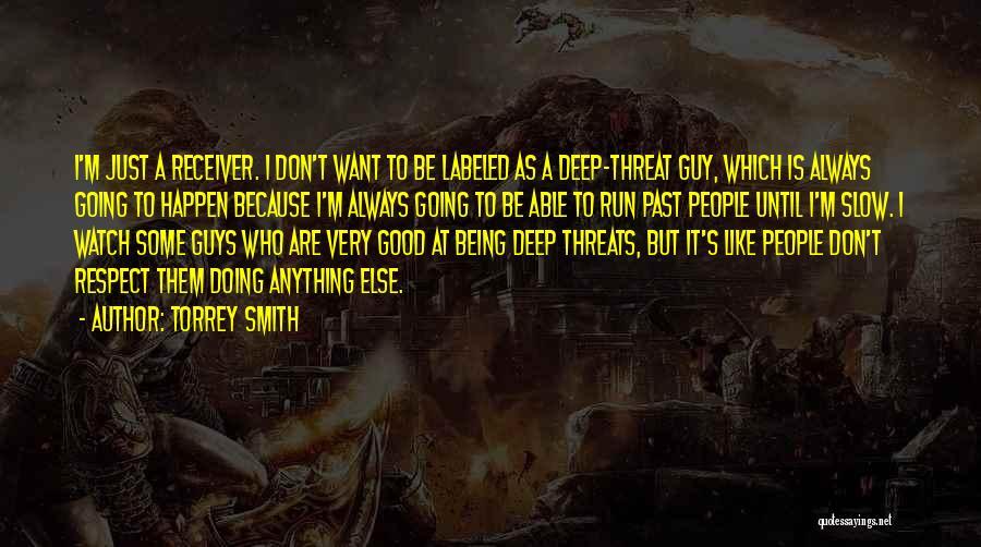 Torrey Smith Quotes 1443549