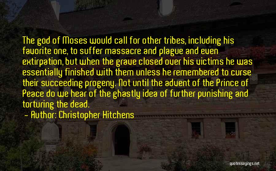 Torturing Someone Quotes By Christopher Hitchens