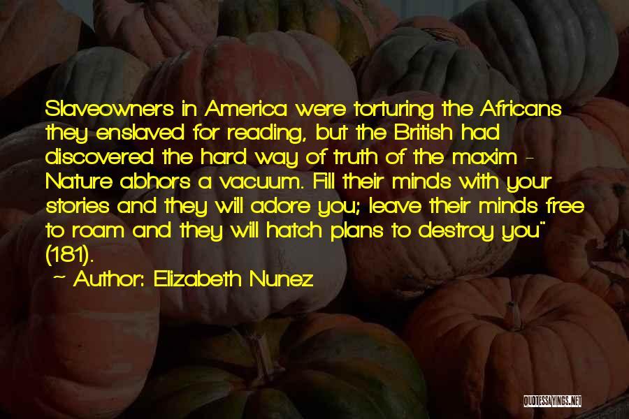 Torturing Someone Quotes By Elizabeth Nunez