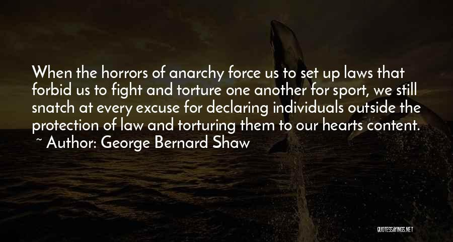Torturing Someone Quotes By George Bernard Shaw