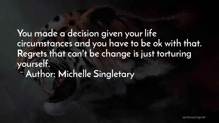 Torturing Someone Quotes By Michelle Singletary