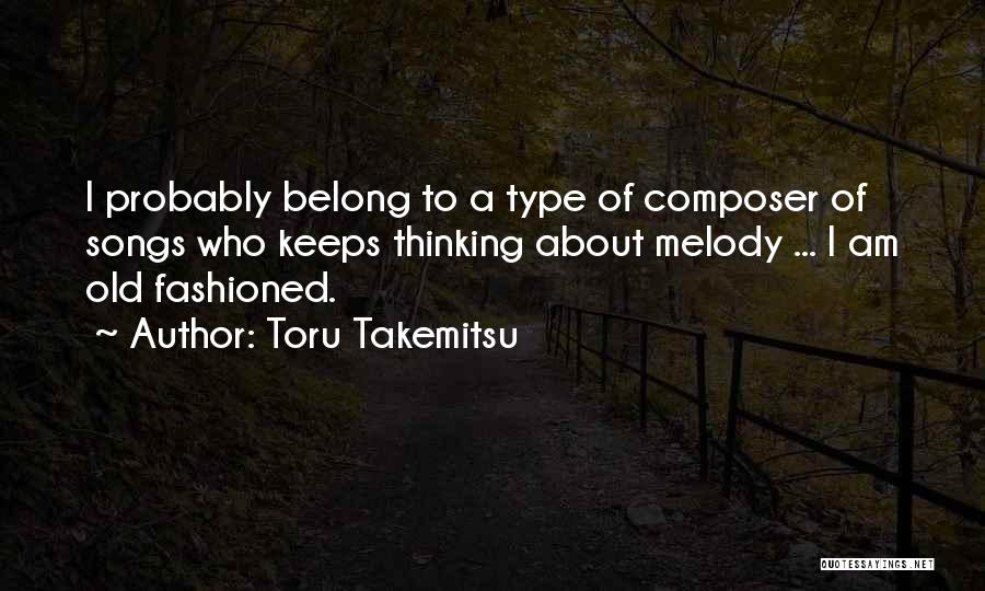 Toru Takemitsu Quotes 1228806
