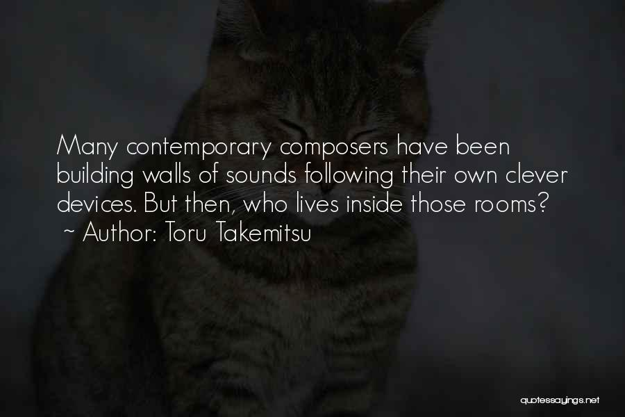 Toru Takemitsu Quotes 1373096