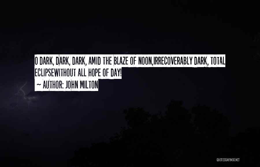 Total Eclipse Quotes By John Milton