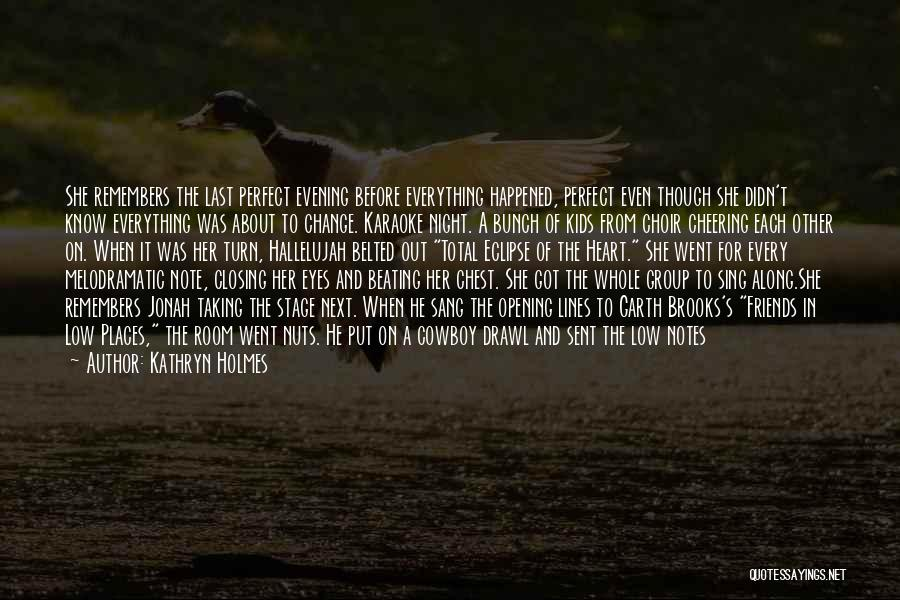 Total Eclipse Quotes By Kathryn Holmes