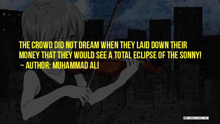 Total Eclipse Quotes By Muhammad Ali