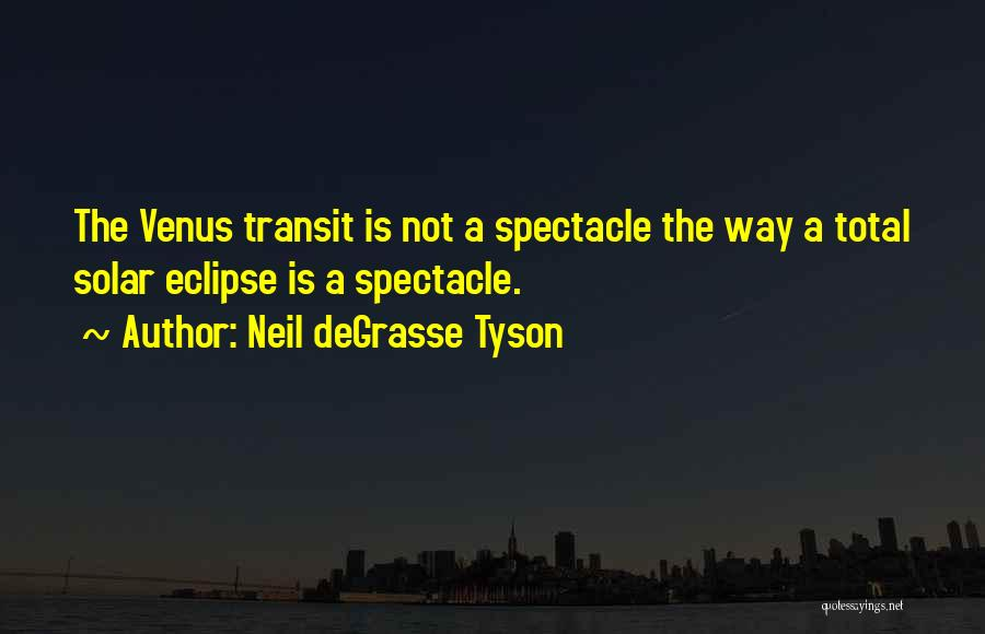 Total Eclipse Quotes By Neil DeGrasse Tyson