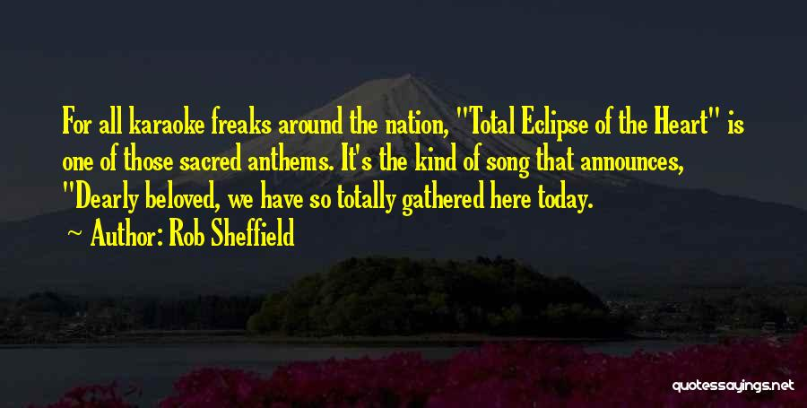 Total Eclipse Quotes By Rob Sheffield