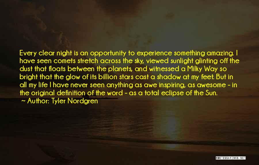 Total Eclipse Quotes By Tyler Nordgren