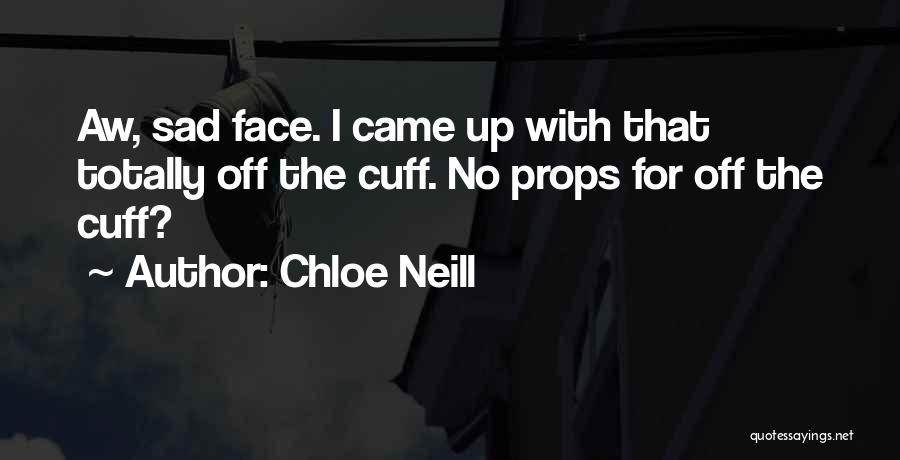 Totally Sad Quotes By Chloe Neill