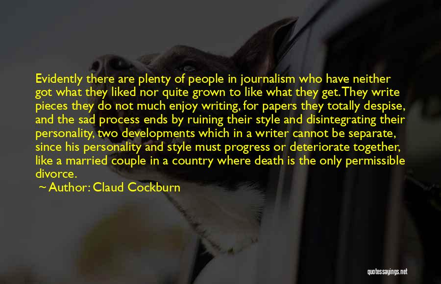 Totally Sad Quotes By Claud Cockburn