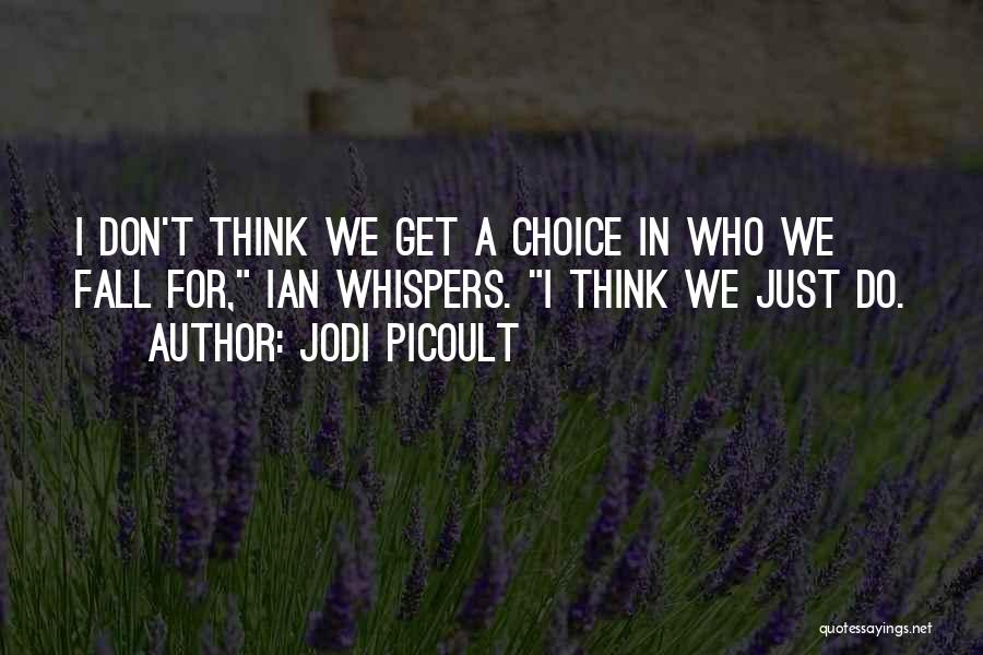 Totally Sad Quotes By Jodi Picoult