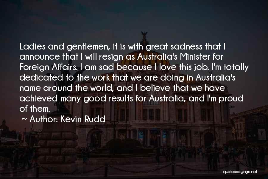 Totally Sad Quotes By Kevin Rudd