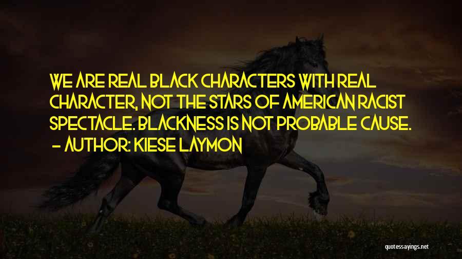 Totally Sad Quotes By Kiese Laymon