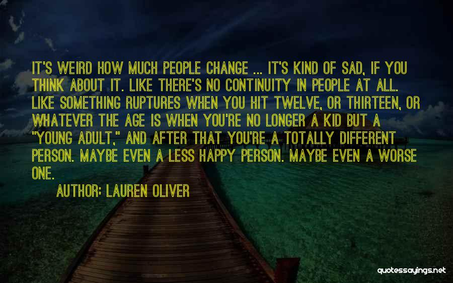 Totally Sad Quotes By Lauren Oliver
